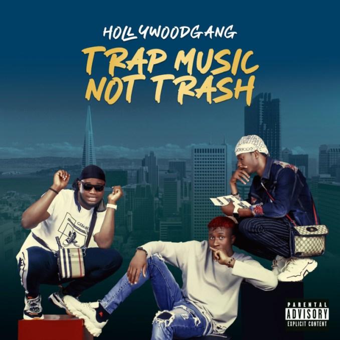 Hollywood Gang Trap Music Not Trash