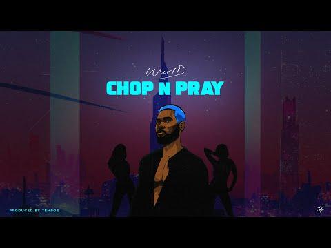 WurlD Chop & Pray