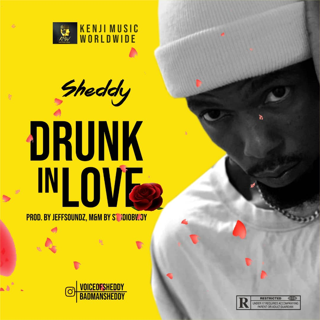 """Sheddy – """"Drunk In Love"""""""