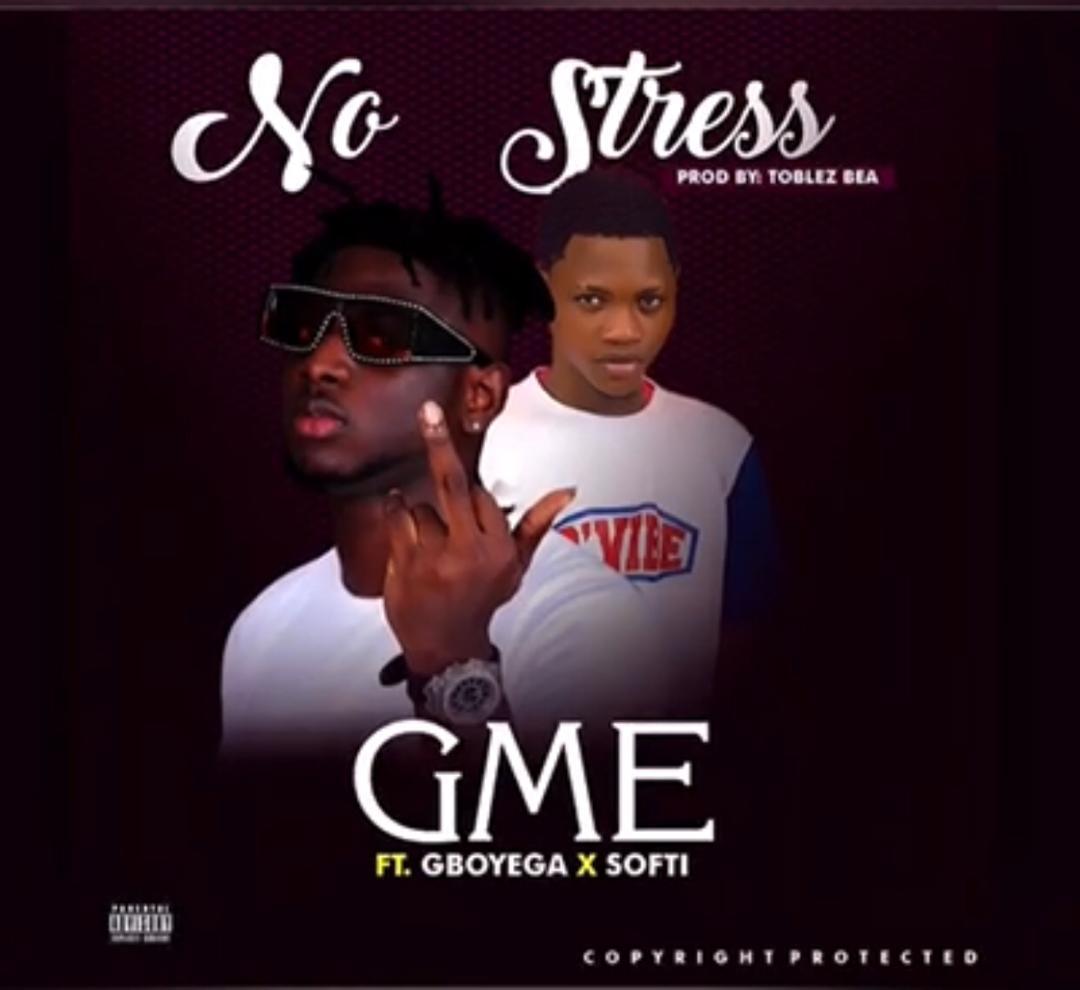GME No Stress Gboyega Softi