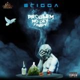 "Erigga – ""Problem No Dey Finish"" (Prod. No Limit)"