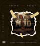 "Cashout – ""Out The Mud"" ft. Madolz"