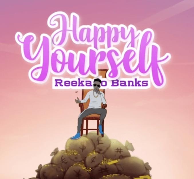 Reekado Banks Happy Yourself