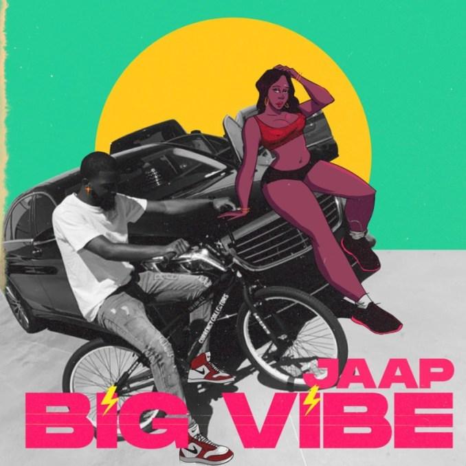 "Jaap – ""Big Vibez"""