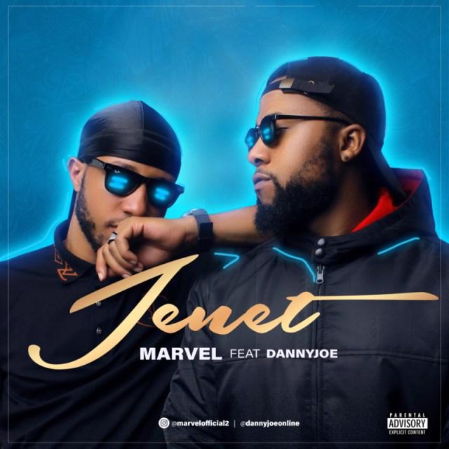 """Marvel – """"Jenet"""" ft. DannyJoe 1"""
