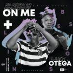 """BJay – """"Blessing On Me"""" ft. Otega"""