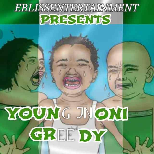 """YOUNG JNONI – """"Greedy"""" 1"""