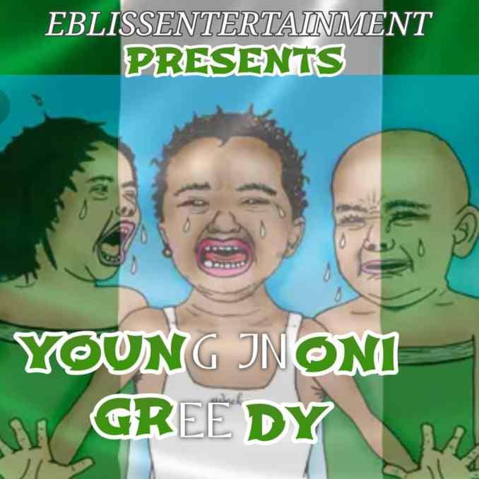 """YOUNG JNONI – """"Greedy"""""""