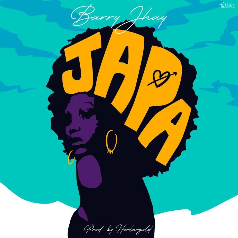 "Barry Jhay – ""Japa"""