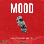 "SWMG – ""Mood"" f. Andxion & Lil Piro"