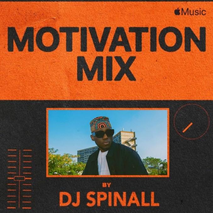 "DJ Spinall – ""Motivation Mix"""