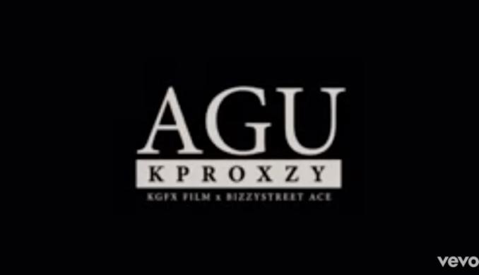 "[Video] Kproxzy – ""AGU"""