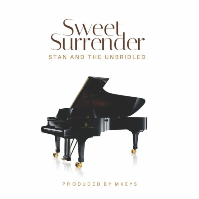 """Stan and The Unbridled – """"Sweet Surrender"""" 1"""