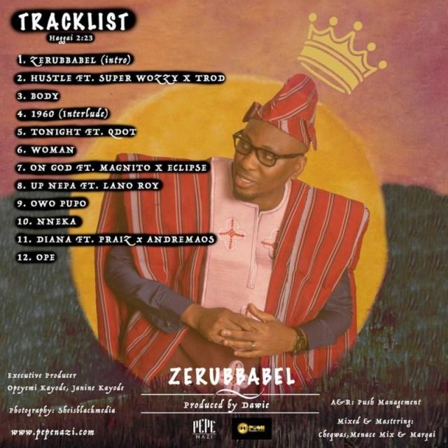 "[Album] Pepenazi – ""Zerubbabel"" ft. Praiz, Magnito, Eclipse… 1"