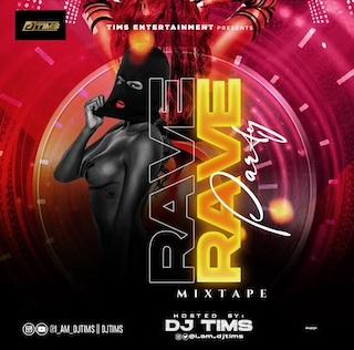 "DJ Tims – ""Rave Party Mixtape"" 1"