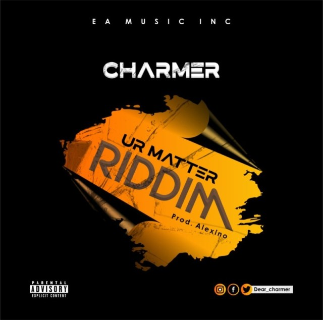 """Charmer – """"Ur Matter Riddim"""" 1"""