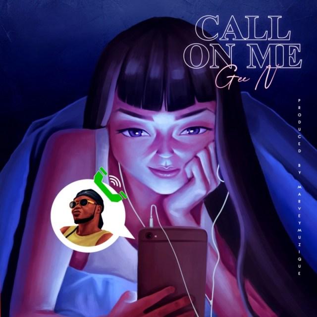 Gee N Call On Me