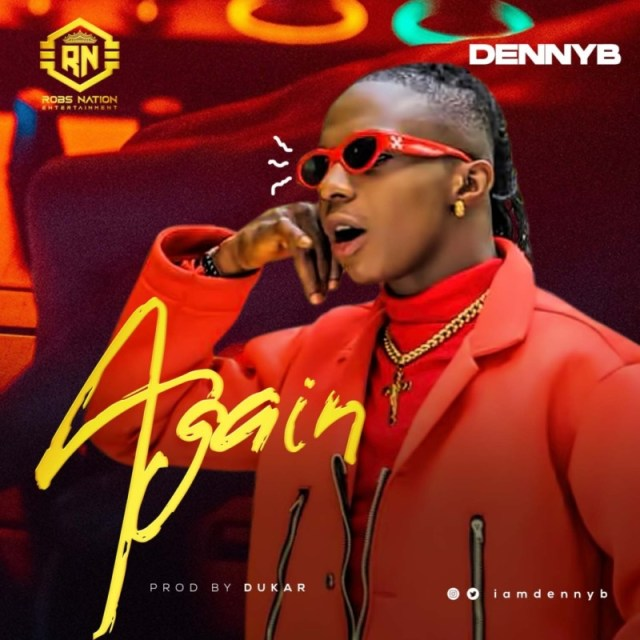 "[Audio + Video] DennyB – ""Again"" 1"