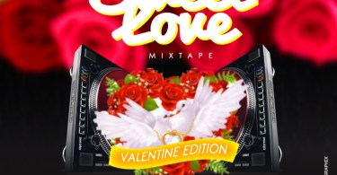 "[Mp3 Mix] DJ Baddo – ""Sweet Love Mix"" (Val Edition)"