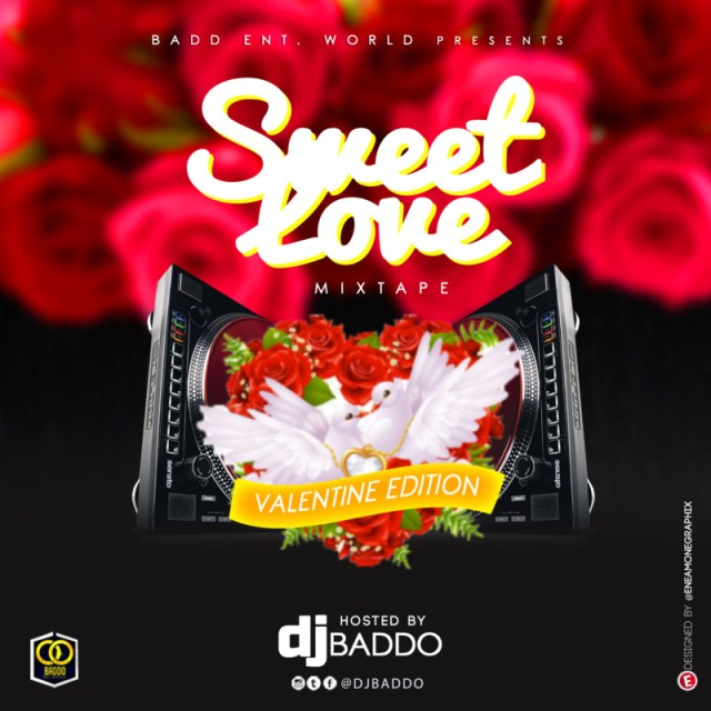 DJ Baddo Sweet Love Mix