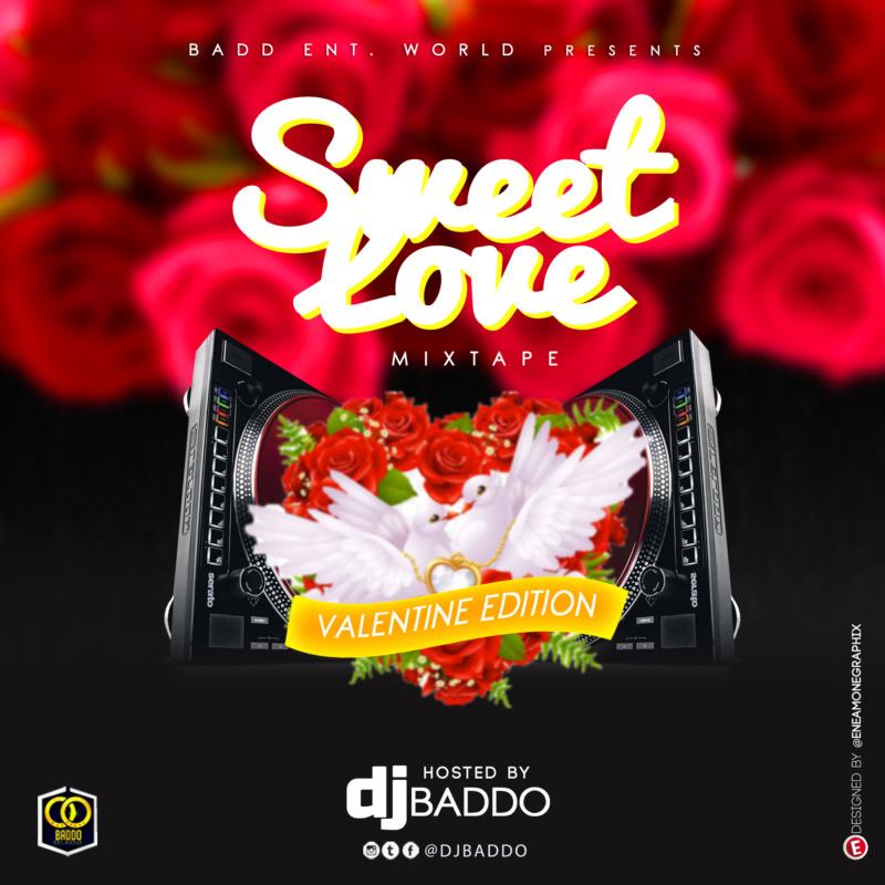 Dj Baddo Sweet Love Mix Val Edition