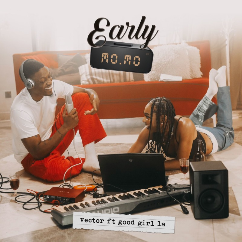 "Vector – ""Early Momo"" ft. GoodGirl LA"