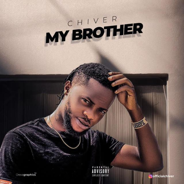 """""""Chiver"""" Drops New Thoughtful Song – """"My Brother"""", Prod. by 'Jewnart' 1"""