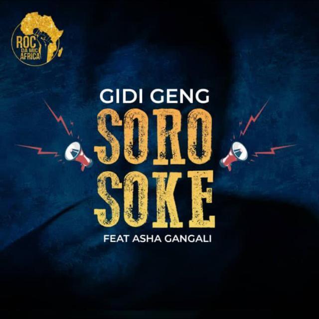 "Gidi Geng – ""Soro Soke"" ft. Asha Gangali 1"