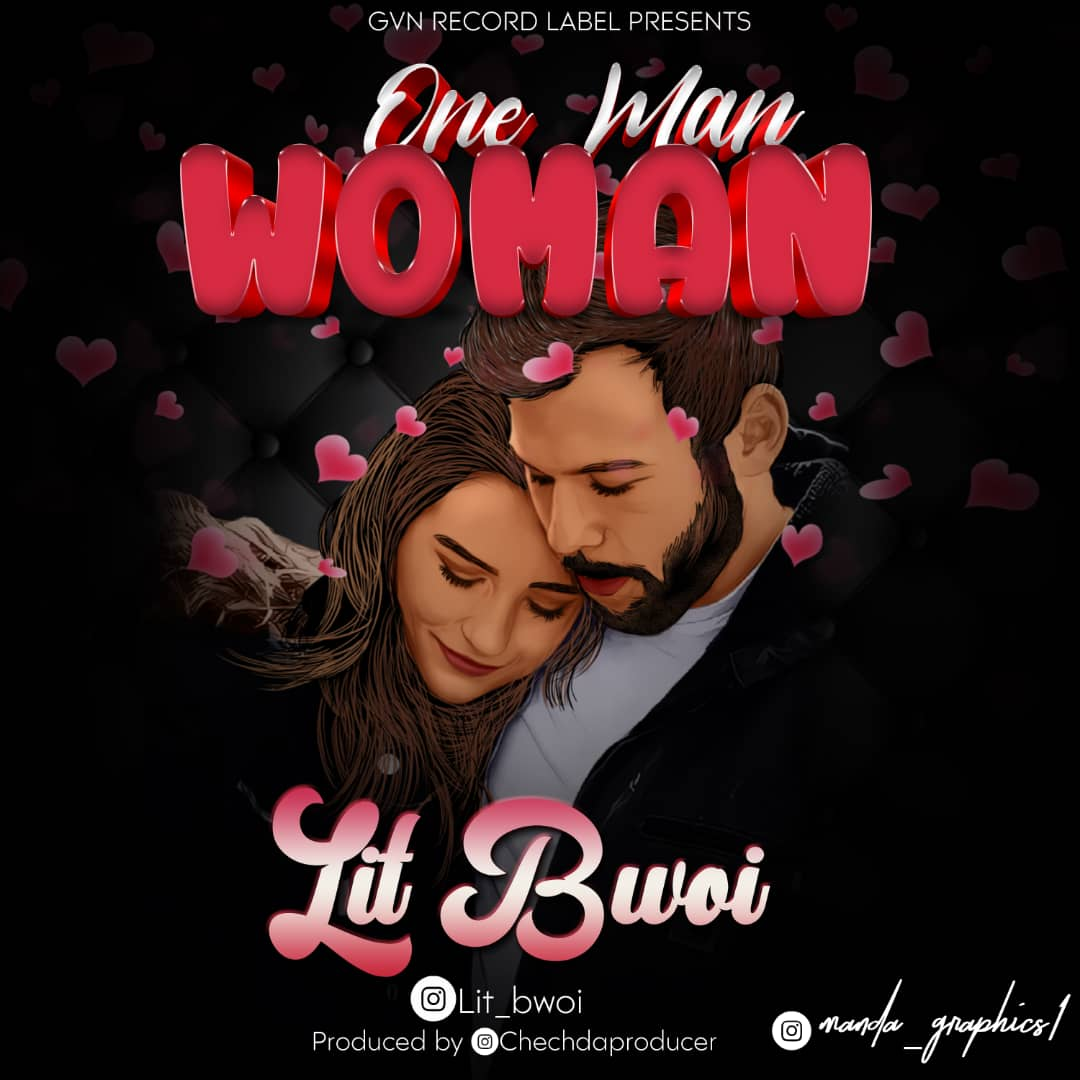 "Lit Bwoi – ""One Man Woman"""