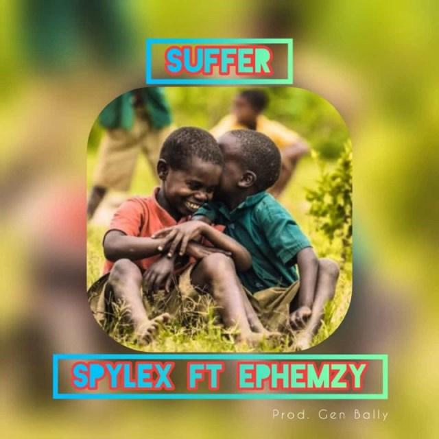 "Spylex – ""Suffer"" ft. Ephemzy 1"