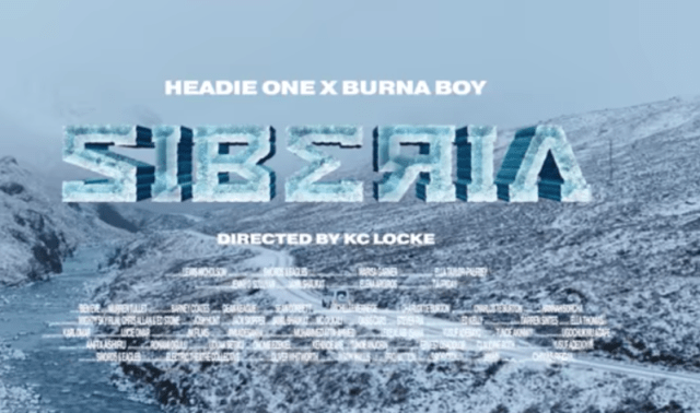 Headie One Siberia Burna Boy