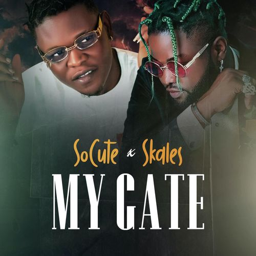 "So Cute – ""My Gate"" ft. Skales 1"