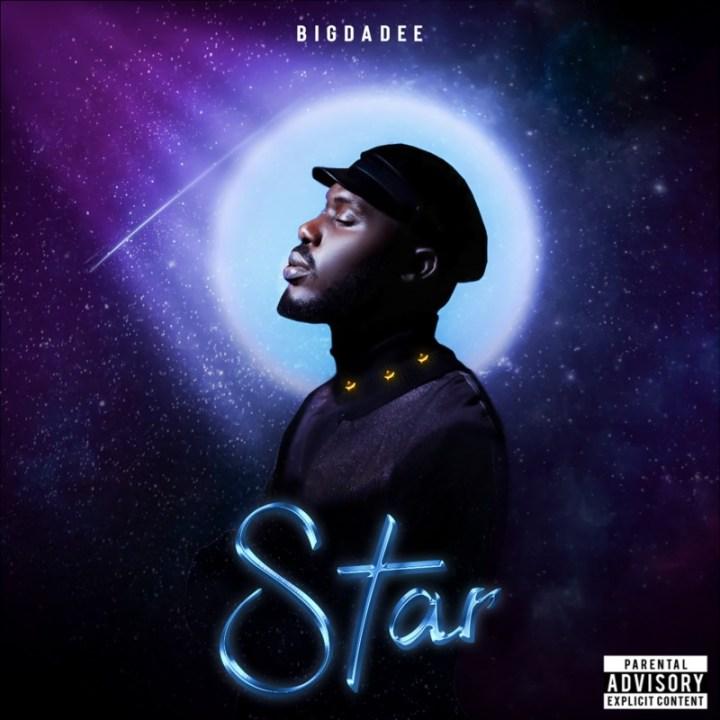 "Bigdadee – ""Star"""