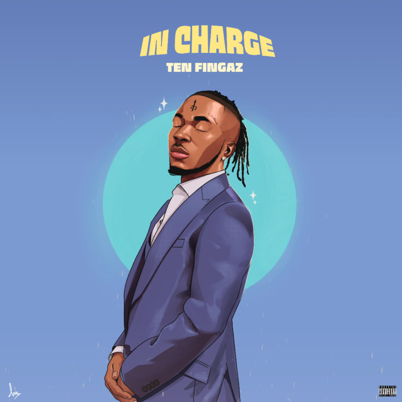 """Ten Fingaz – """"In Charge"""" (Prod. By Rhyme Bamz)"""
