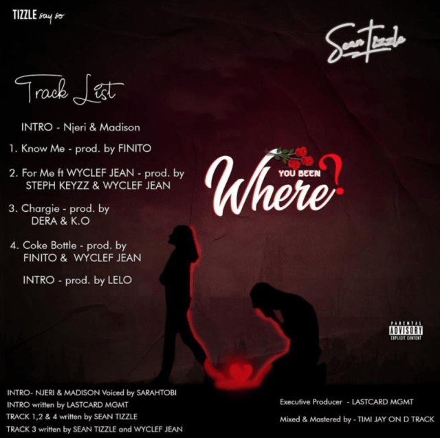 """[EP] Sean Tizzle – """"Where You Been"""" The EP 1"""
