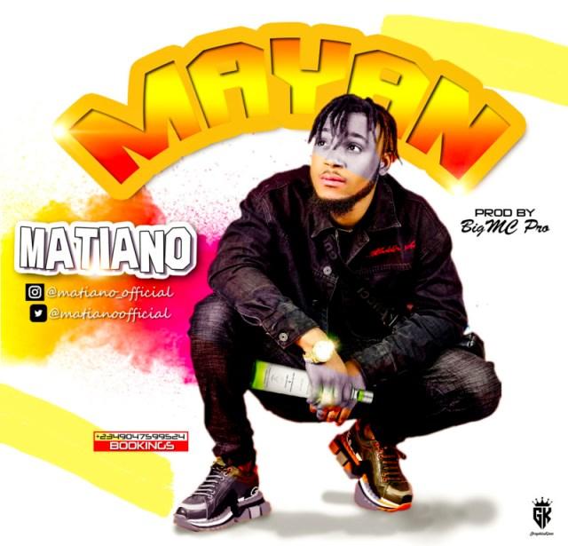 """Matiano – """"Mayan"""" (Prod. By Bigmc Pro) 1"""