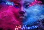 "[EP] Niniola – ""6th Heaven"" The EP"