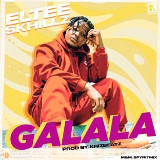"""Eltee Skhillz – """"Galala"""""""