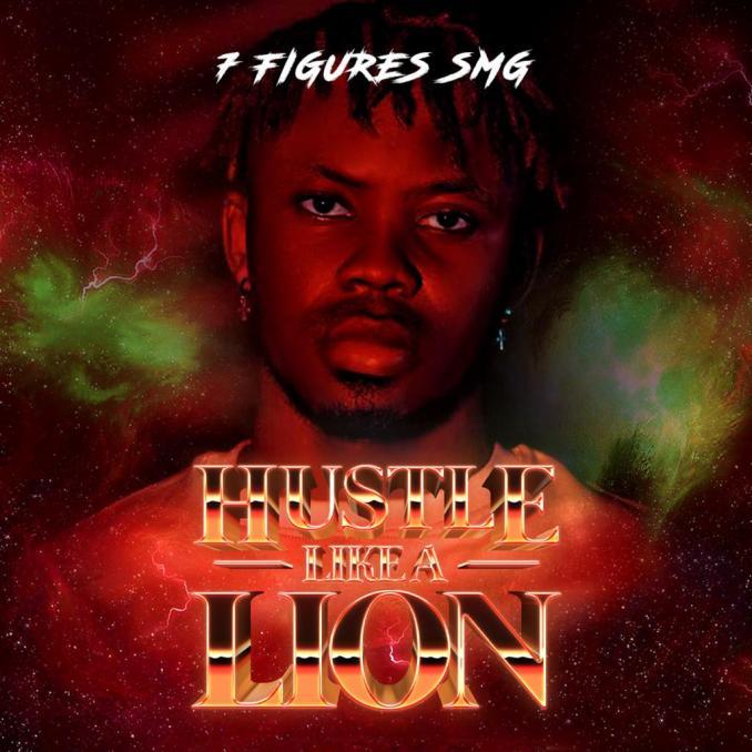 """7Figures SMG – """"Hustle Like a Lion"""""""