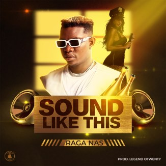 "[Video + Audio] Raga Nas – ""Sound Like This"""