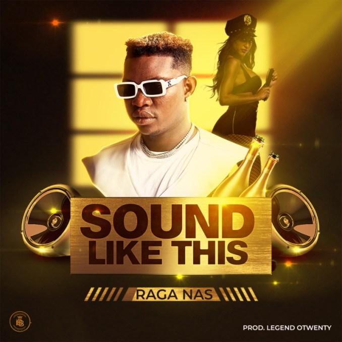 """[Video + Audio] Raga Nas – """"Sound Like This"""""""