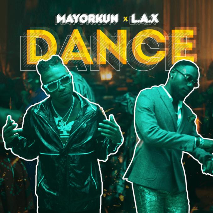 "Mayorkun x L.A.X – ""Dance (Oppo)"""