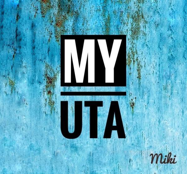 "Miki – ""My Uta"" 1"