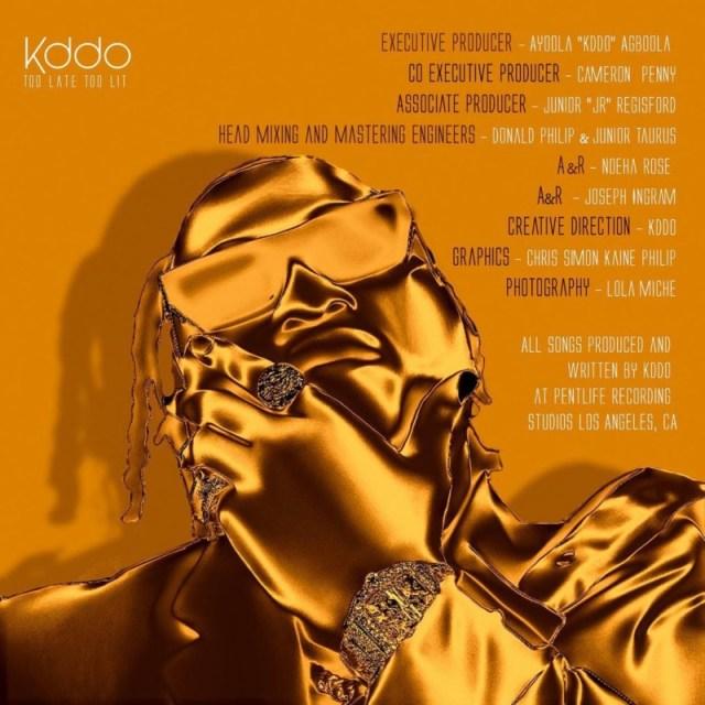 """[EP] KDDO – """"Too Late Too Lit"""" ft. Mayorkun, Davido, Jidenna 3"""