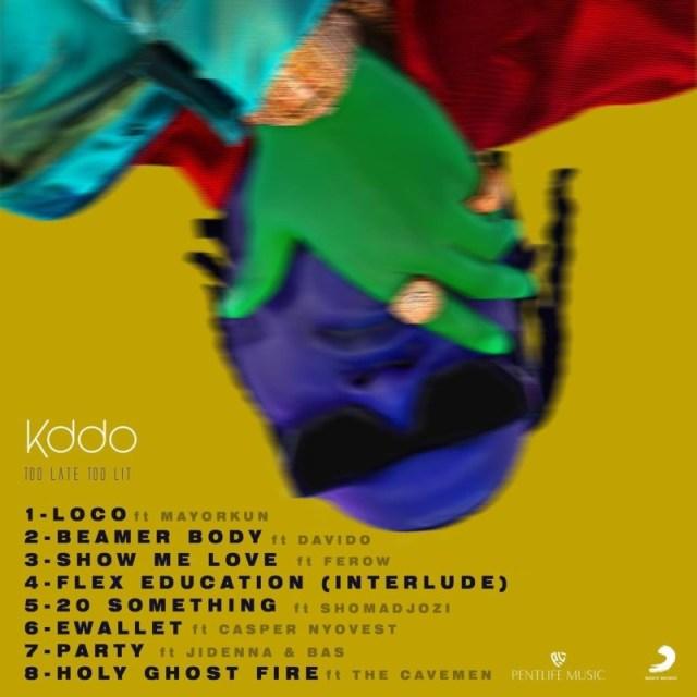 """[EP] KDDO – """"Too Late Too Lit"""" ft. Mayorkun, Davido, Jidenna 2"""