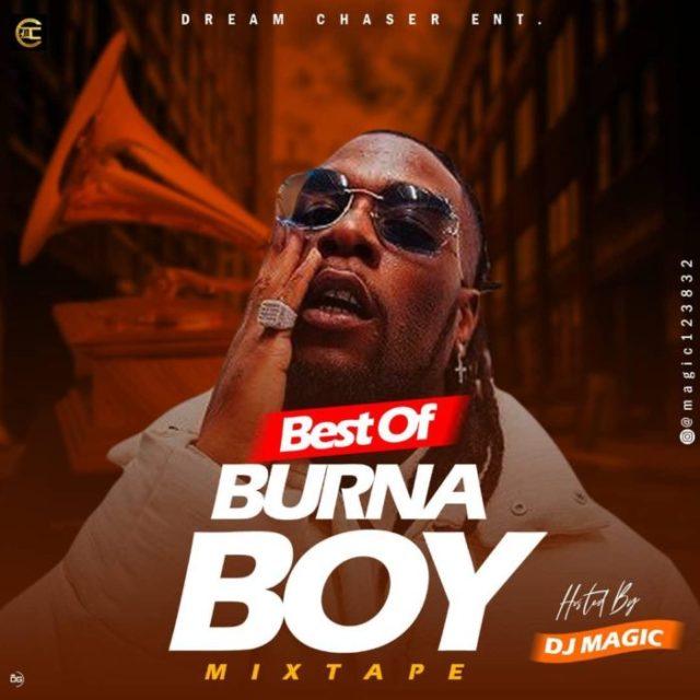 "[Mixtape] DJ Magic – ""Best Of Burna Boy"" Mix 1"
