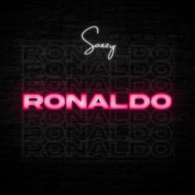 Saxzy – Ronaldo 1