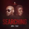 2Baba ft Bongos Ikwue Searching mp3 download