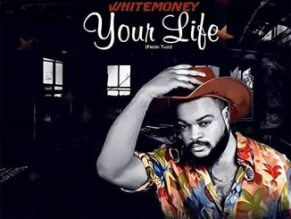[MUSIC] White Money – Your Life Mp3 Download