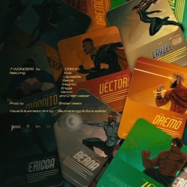 "[EP] Dremo – ""7 Wonders"" The EP ft. Vector, Erigga… 16"